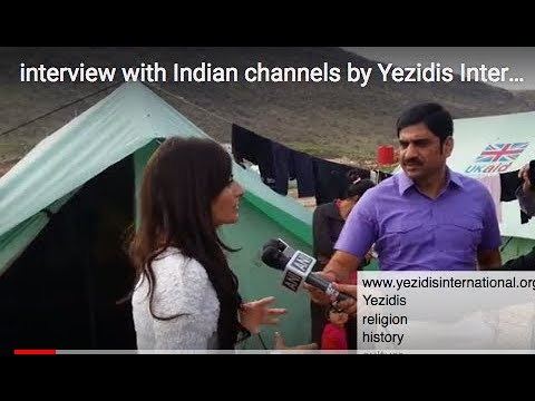 interview with Indian channels by Yezidis International Organization