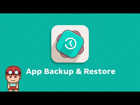 App Backup & Restore ver 5 Tutorial