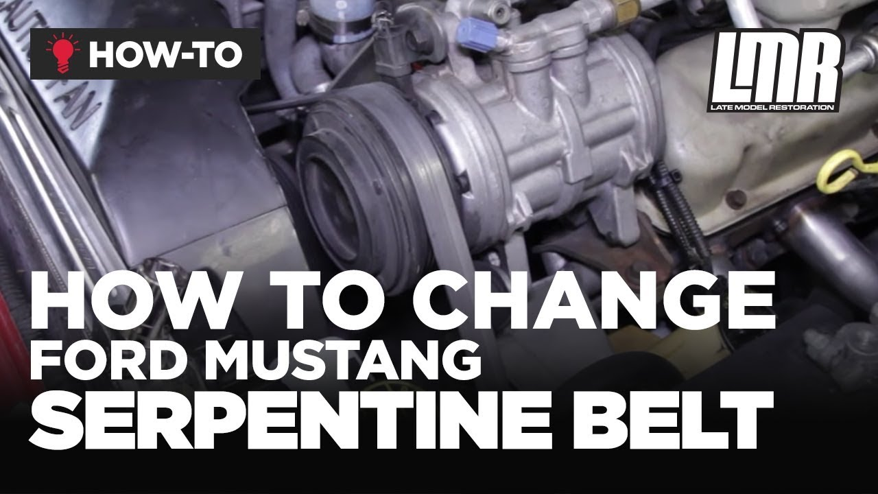 how to change mustang serpentine belt lmr basics [ 1280 x 720 Pixel ]
