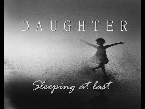 Sleeping at Last - Daughter (LYRICS video)