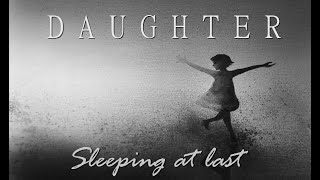 Sleeping at Last - Daughter (LYRICS video)