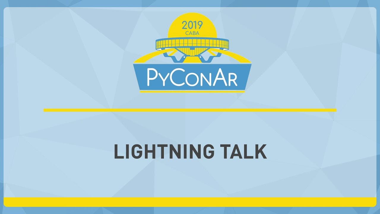 Image from Charlas rápidas en la PyConAr 2019-21-15
