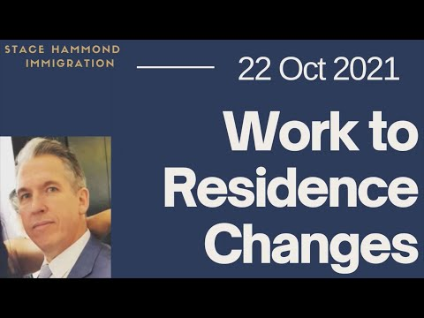 Work to Residence Visa Changes, and some hope for those offshore - 22 Oct 2021