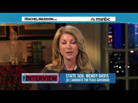 Wendy Davis Interview With Rachel Maddow