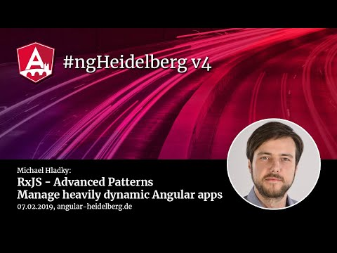 Thumbnail for #ngHeidelberg v4 with Michael Hladky: RxJS - Advanced Patterns for Angular