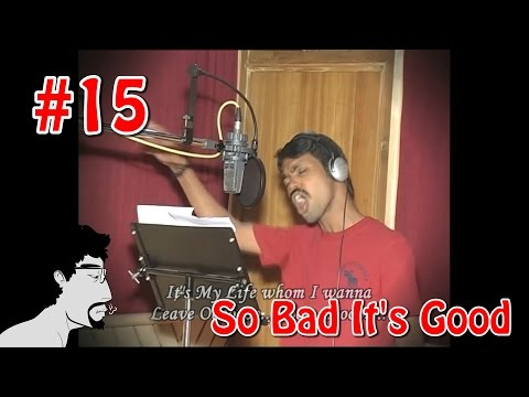 "So Bad It's Good #15: Vennu Mallesh ""It's my life what ever I wanna do"""