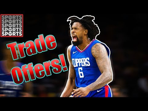 New Trade Offers For DeAndre Jordan
