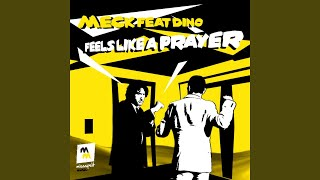 Feels Like a Prayer (Michael Woods Remix) (feat. Dino)