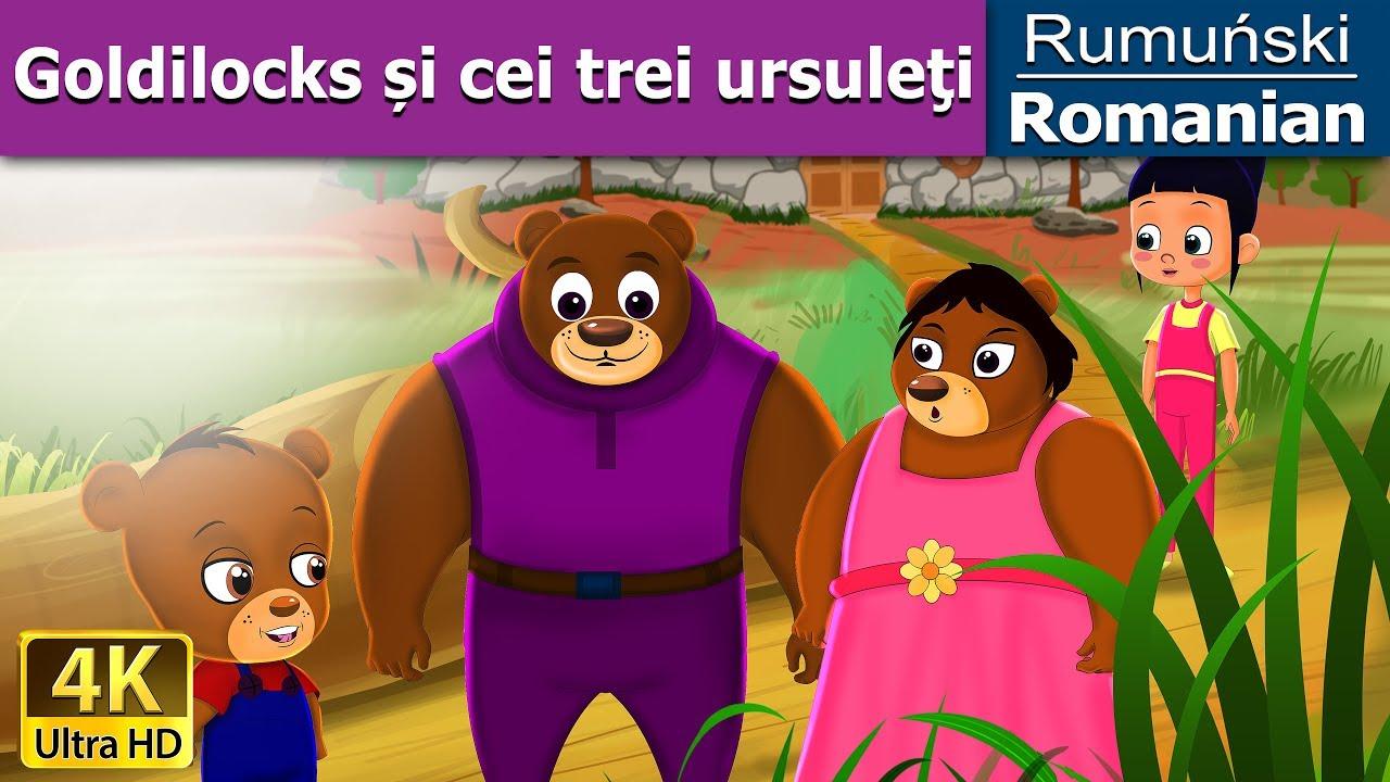 Goldilocks și cei trei ursuleți | Povesti pentru copii | Basme in limba romana |Romanian Fairy Tales
