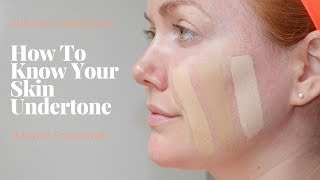 How To Know Your Skin Undertones + Pick Foundation
