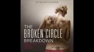 Further on up the road - The Broken Circle Breakdown HQ with Lyrics