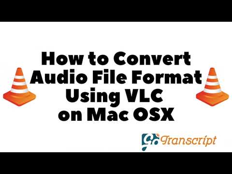 How to Convert Audio or Video files with VLC Media Player on Mac OS X