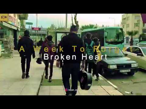 A WEEK TO FORGET // BROKEN HEART // OFFICIAL MUSIC VIDEO