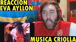Inga - Interprete: Eva Ayllon (música CRIOLLA) (REACCIÓN)