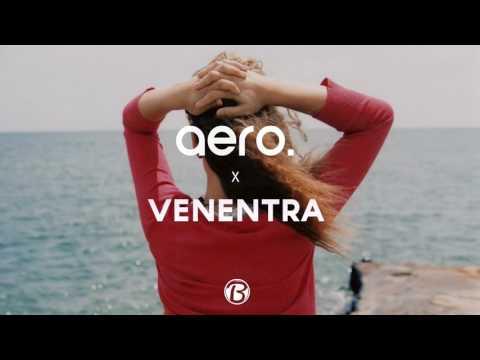 aero. x Venentra Deep House Mix | Mixed by Blascu