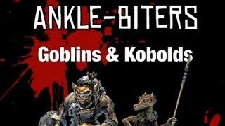 Monster Matters: Ankle-Biters (Goblins & Kobolds)