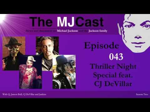 The MJCast - Episode 043: Thriller Night Special feat. CJ DeVillar