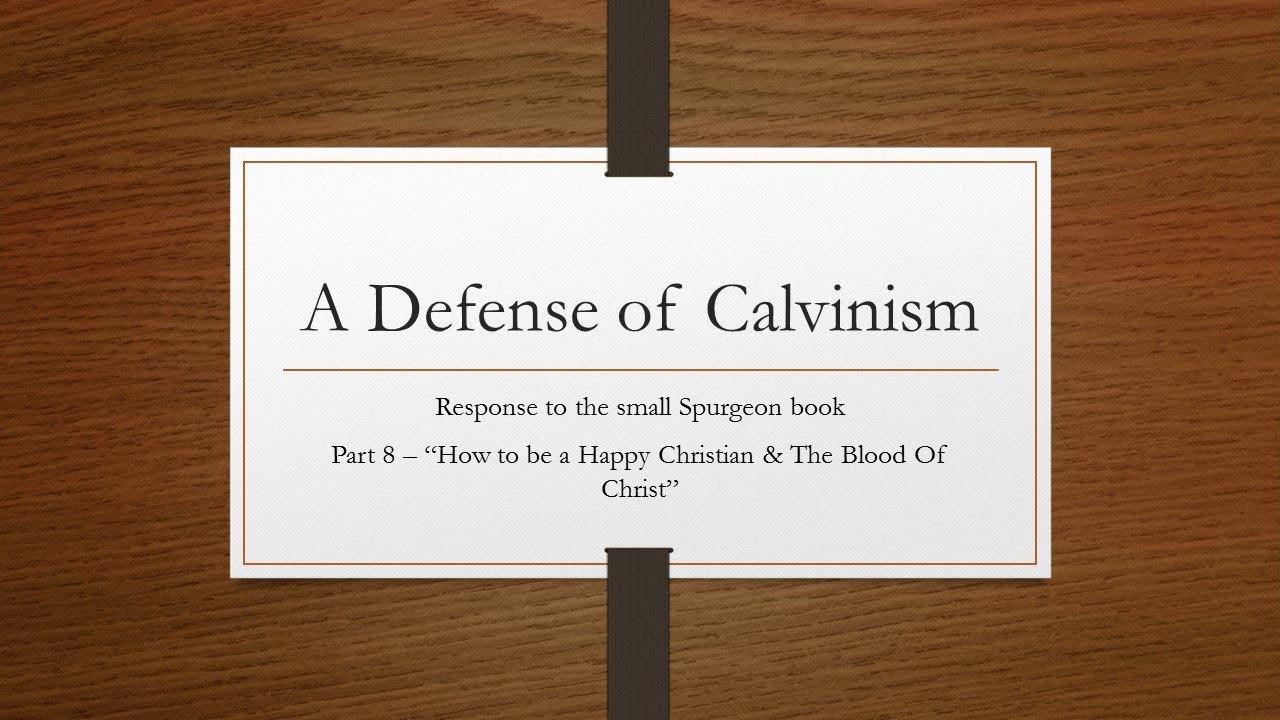 Spurgeon On Calvinism