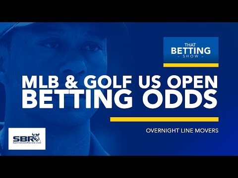 Cardinals Vs Mets & Angels Vs Rays | MLB & Golf US Open Overnight Line Movers | That Betting Show