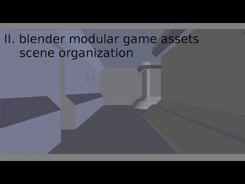 blender modular game assets scene organization