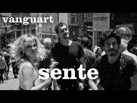 Vanguart – Sente (Letra)