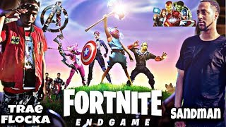 SANDMAN AND TRAE FLOCKA TAKE OVER FORTNITE WITH SUBS help me get Recommend me to 50 like