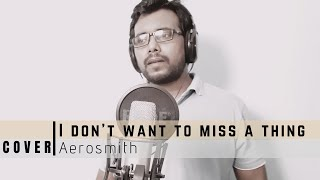 I Don't Want To Miss A Thing (Acoustic Cover) | Aerosmith-I Don't Wanna Miss a Thing Unplugged Cover