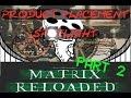 The Matrix Part 2 - Product Placement Spotlight