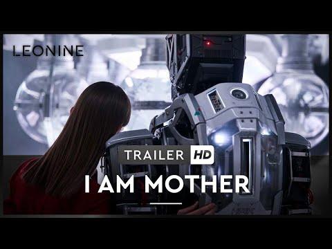 I AM MOTHER | Trailer | Deutsch | Offiziell | Kinostart 22. August 2019