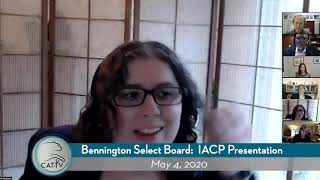 Bennington Select Board: IACP Presentation // 5-4-20