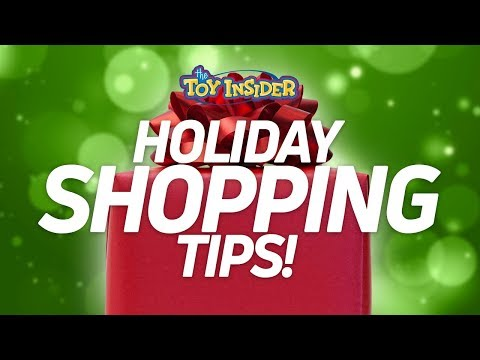 THE TOY INSIDER'S TOP HOLIDAY SHOPPING TIPS!