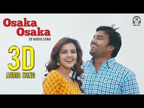 Osaka Osaka 3D Audio Song | Vanakkam Chennai | Must Use Headphones | Tamil Beats 3D