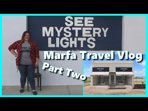 Marfa Travel Vlog: Prada Marfa & Marfa Lights - Part Two