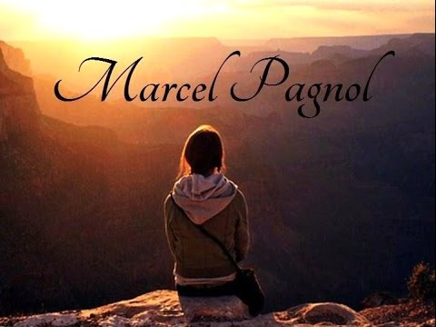 Les Plus Belles Citations De Marcel Pagnol