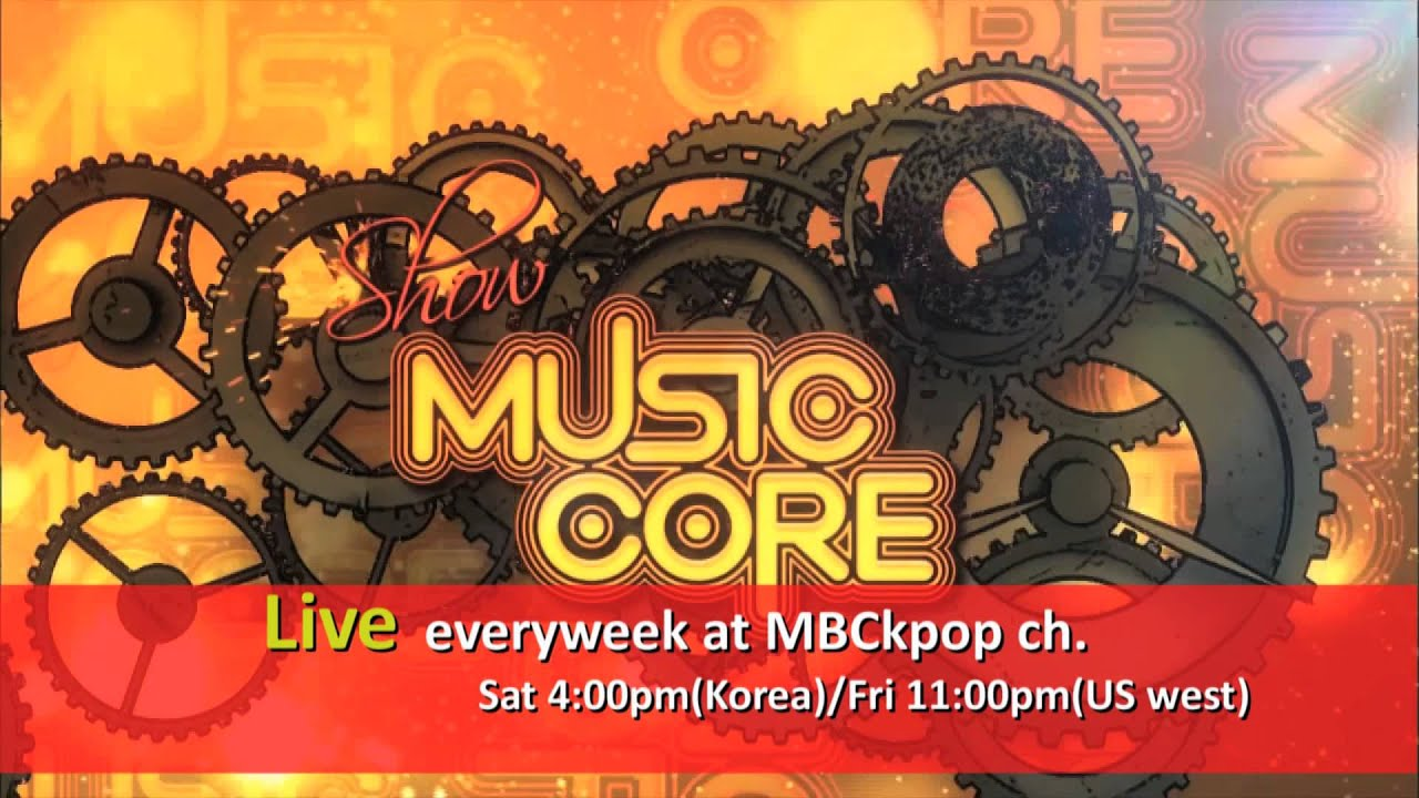 Show Music Core Live Everyweek Youtube