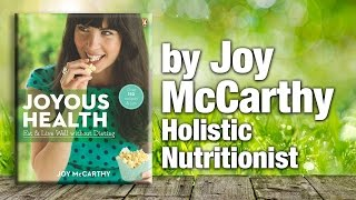 Nutritionist Joy Mccarthy   Joyous Health Eat And Live Well Without Dieting