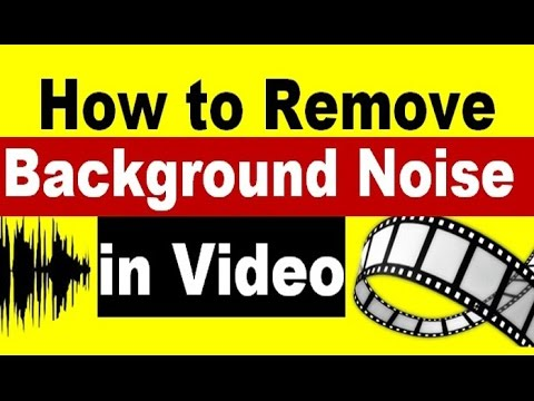 how to remove background noise from a recorded video