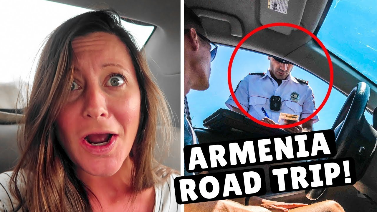 2-days-in-armenia-what-else-will-go-wrong-police-ticket-closed-roads