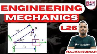Complete Engineering Mechanics - 26 | GATE 2022 | Rajan Kumar
