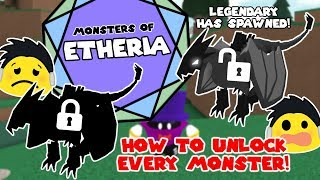 HOW TO UNLOCK EVERY MONSTER IN MONSTERS OF ETHERIA!