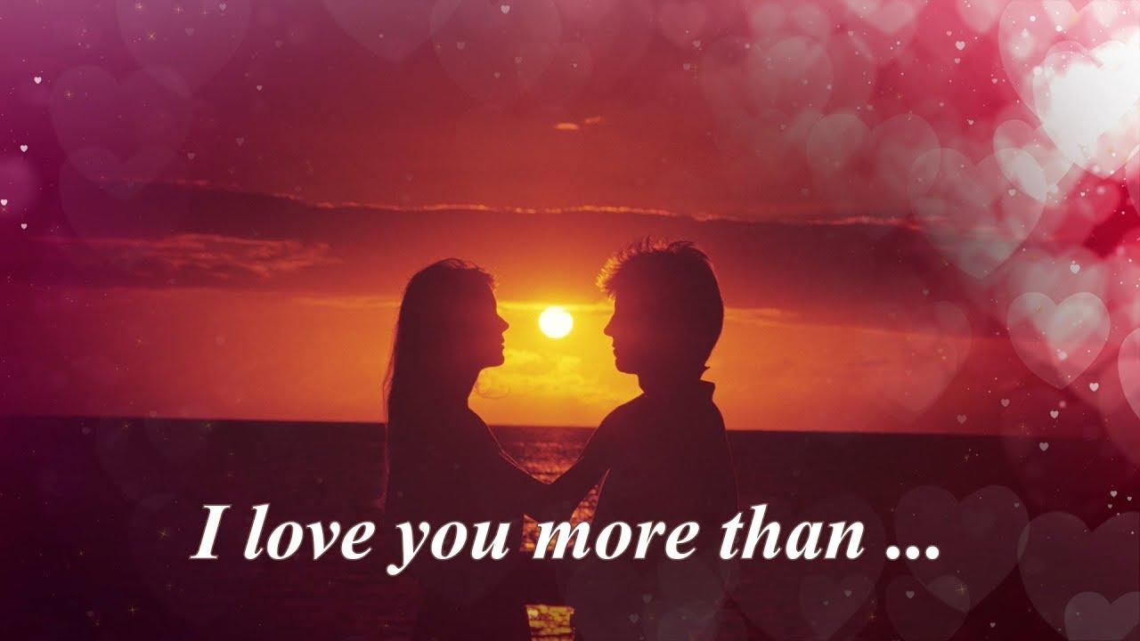 All About Love Quotes I Love You More Than Words Can Define Youtube