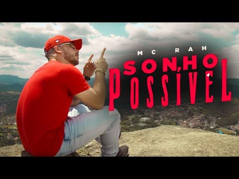 MC Rah - Sonho Possível (DJ Tripa) Vídeo Clipe