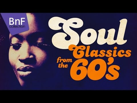 Soul Classics From the 60's