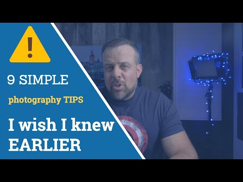 9 SIMPLE photography TIPS I wish I knew EARLIER