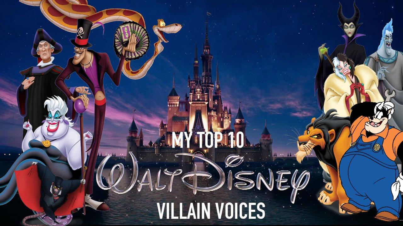 My Top 10 Disney Villain Voices Youtube