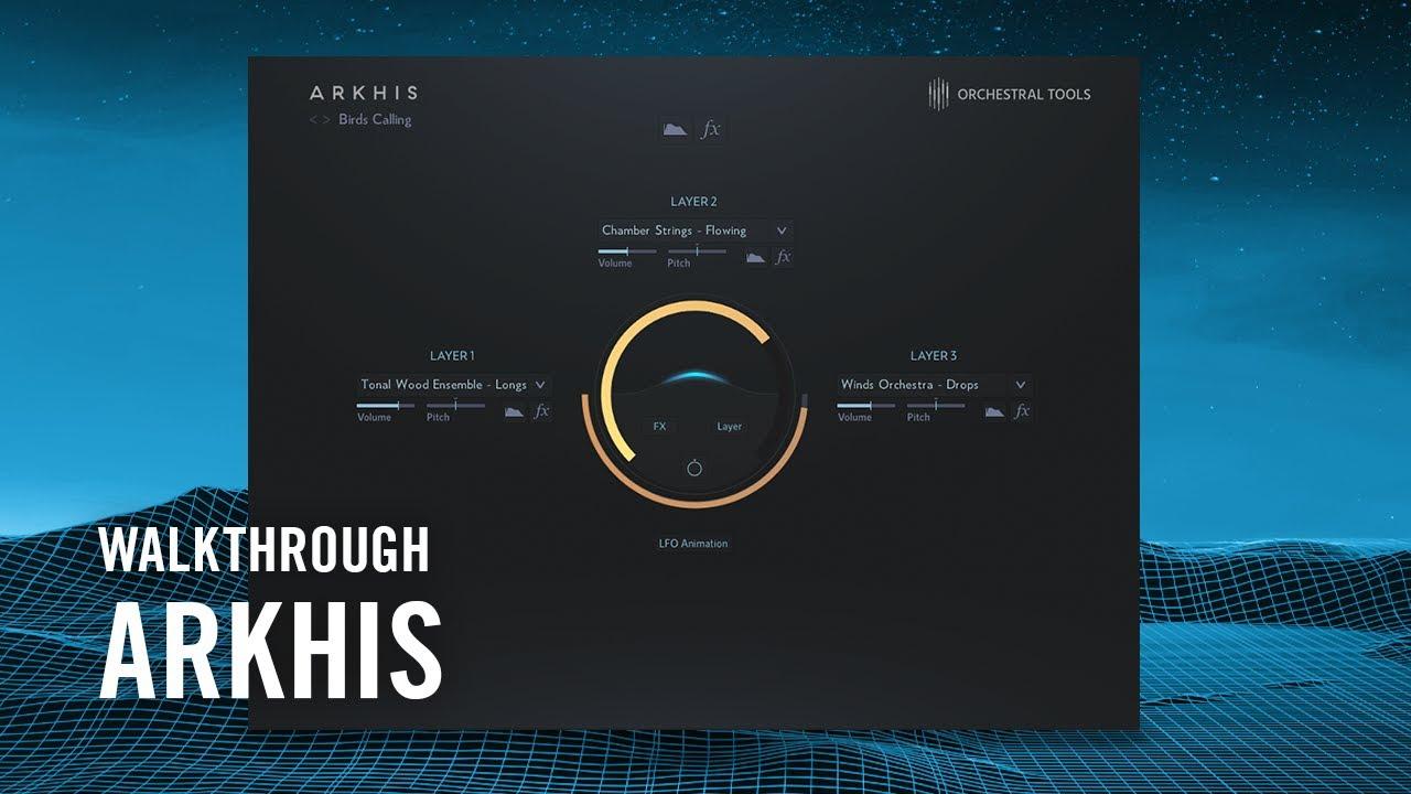 ARKHIS Walkthrough   Native Instruments