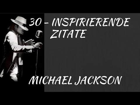 Michael Jackson Inspirierende Zitate