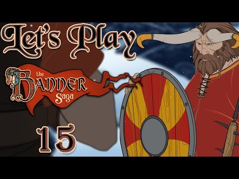 Let's Play The Banner Saga, Blind! [Ep 15] - Fasolt Joins Hakon (Live Commentary, First Playthrough)