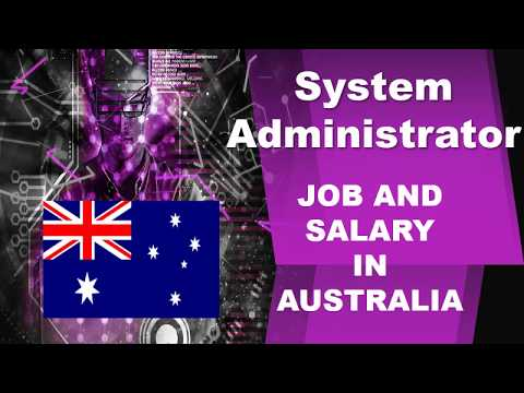 System Administrator Salary In Australia - Jobs And Wages In Australia