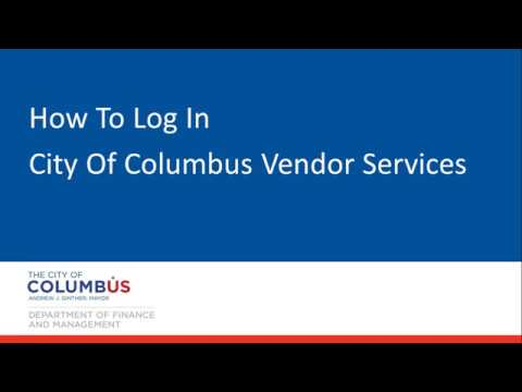 City Of Columbus Vendor Services - How To Login